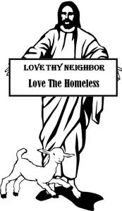 Love the Homeless as Jesus did!